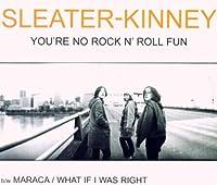 You're No Rock 'n' Roll Fun