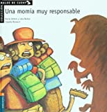 Una momia muy responsable: 5 (Malos de cuento)
