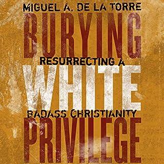 Burying White Privilege audiobook cover art