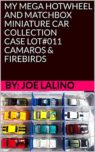 MY MEGA HOTWHEEL AND MATCHBOX MINIATURE CAR COLLECTION - CASE LOT#011 -...