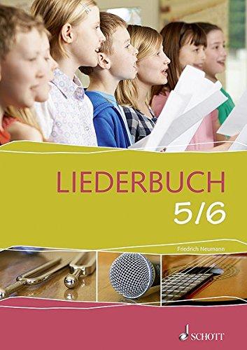 Liederbuch 5/6: Liederbuch.