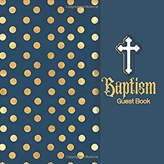 Baptism Guest Book: Keepsake Message Memory Book With Gift Log & Photo Pages, For Family And Friends Guest Register To Write Sign In, For Use At ... Women, 8.5