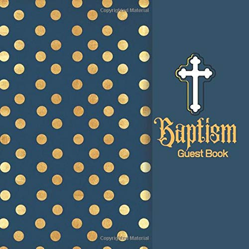Baptism Guest Book: Keepsake Message Memory Book With Gift Log & Photo Pages, For Family And Friends Guest Register To Write Sign In, For Use At ... Women, 8.5'x8.5' Paperback (Baptism Gifts)