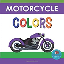 Motorcycle Colors: First Picture Book for Babies, Toddlers and Children (Little Hedgehog Color Books)
