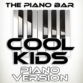 Cool Kids (Piano Version)