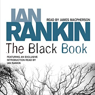 The Black Book     Inspector Rebus, Book 5              De :                                                                                                                                 Ian Rankin                               Lu par :                                                                                                                                 James Macpherson,                                                                                        Ian Rankin                      Durée : 3 h et 19 min     Pas de notations     Global 0,0
