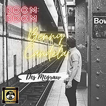 Boom Boom (feat. Des Mcgraw)