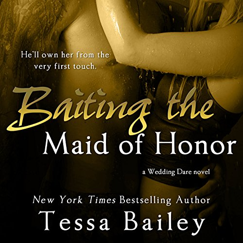 Baiting the Maid of Honor audiobook cover art