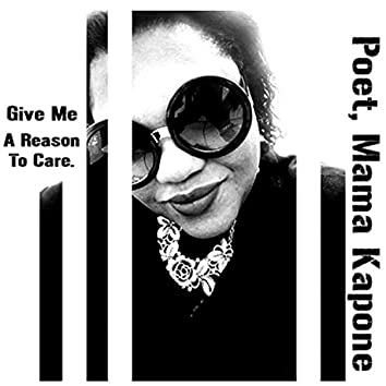 Give Me a Reason to Care