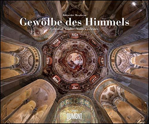 Gewölbe des Himmels 2021 – Decken in Kirchen und Sakral-Bauten – Wandkalender 58,4 x 48,5 cm – Spiralbindung
