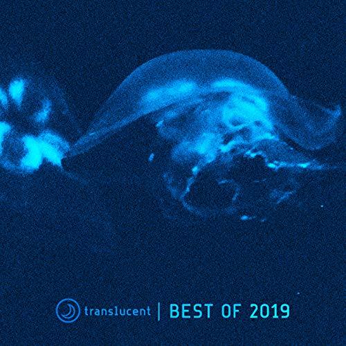 Translucent (Best of 2019)