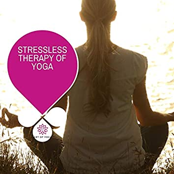 Stressless Therapy Of Yoga