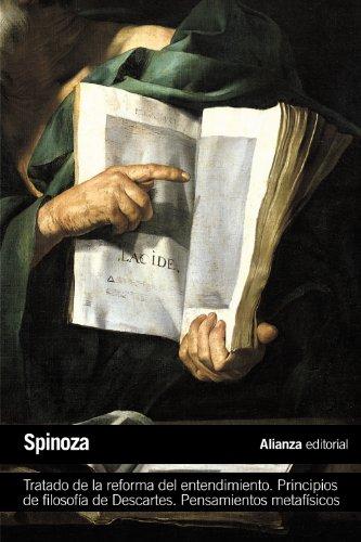 Tratado de la reforma del entendimiento. Principios de filosofía de Descartes. Pensamientos metafísicos (El libro de bolsillo - Filosofía)