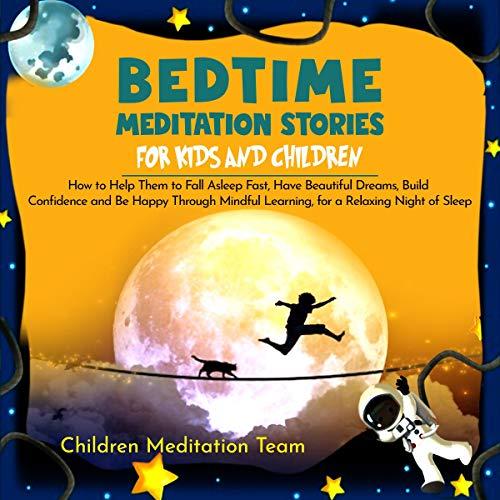 Bedtime Meditation Stories for Kids and Children cover art