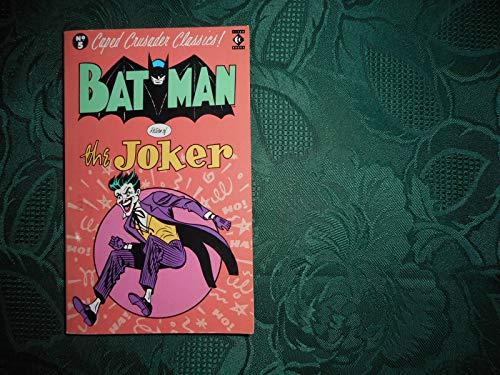 Batman: Return of the Joker (Caped Crusader Classics S.)