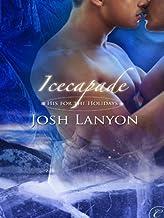 表紙: Icecapade (English Edition)   Josh Lanyon