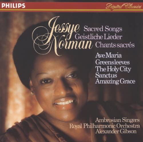 Jessye Norman, The Ambrosian Singers, Royal Philharmonic Orchestra & Sir Alexander Gibson