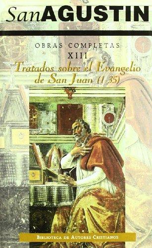 Obras completas de San Agustín. XIII: Tratados sobre el Evangelio de San Juan (1.ª): 1-35: 139 (NORMAL)