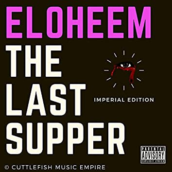 The Last Supper (Imperial Edition) #Freeopm6