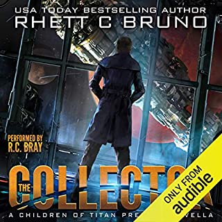 The Collector     A Children of Titan Prequel Novella              Auteur(s):                                                                                                                                 Rhett C. Bruno                               Narrateur(s):                                                                                                                                 R. C. Bray                      Durée: 1 h et 38 min     1 évaluation     Au global 5,0