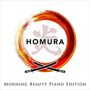 Homura -Morning Beauty Piano Edition-