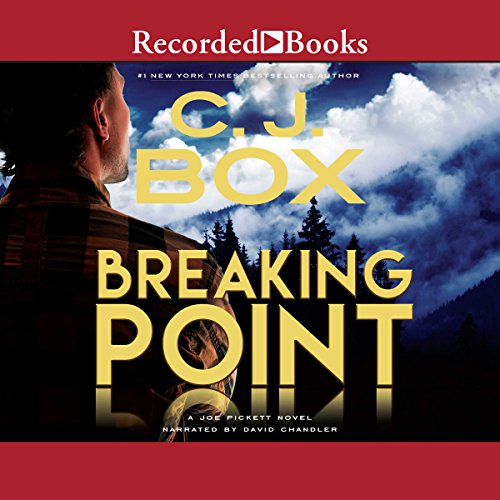 Breaking Point: A Joe Pickett Novel Book 13 audiobook cover art