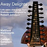 Away Delights; the Music of...
