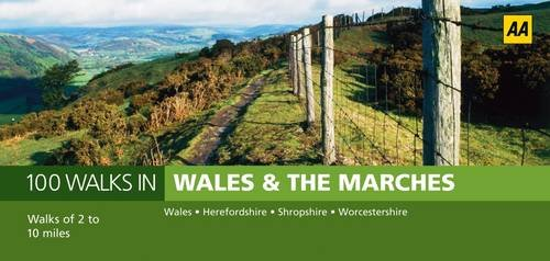 Wales and the Marches (AA 100 Walks in)