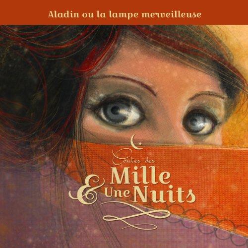 Aladin ou la lampe merveilleuse (Contes des Mille et Une Nuits) audiobook cover art