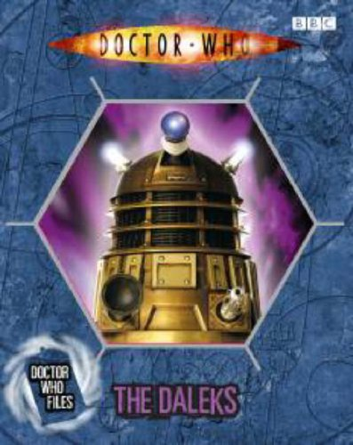 Doctor Who Files: The Daleks