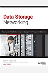 Data Storage Networking: Real World Skills for the CompTIA Storage+ Certification and Beyond by Nigel Poulton (29-Apr-2014) Paperback Paperback