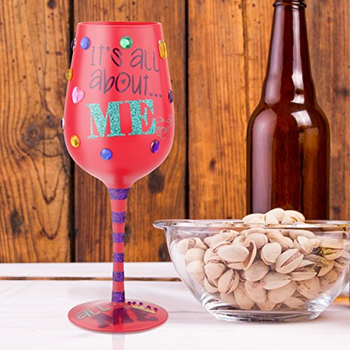 """Top Shelf Fun & Colorful """"It's All About Me"""" Wine Glass ; Unique Gift Ideas for Her ; Hand Painted Red or White Wine Glass for Mom, Sister, Grandma, or Best Friend"""