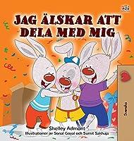 I Love to Share (Swedish Children's Book)