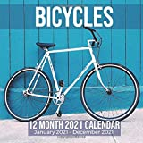 Bicycles 12 Month 2021 Calendar January 2021-December 2021: Bike Riding Square Photo Book Monthly Pages 8.5 x 8.5 Inch