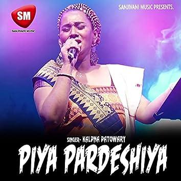 Piya Pardesiya (Hindi Love Song)