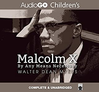 Malcolm X     By Any Means Necessary              De :                                                                                                                                 Walter Dean Myers                               Lu par :                                                                                                                                 J. D. Jackson                      Durée : 4 h et 20 min     2 notations     Global 4,0