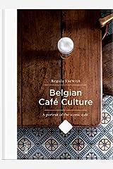 Belgian Cafe Culture Hardcover
