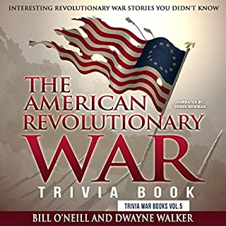 The American Revolutionary War Trivia Book: Interesting Revolutionary War Stories You Didn't Know audiobook cover art