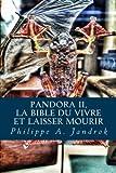 Pandora 2 - La bible du vivre ou laisser mourir