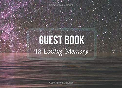 In Loving Memory Funeral Guest Book: Stars In The Sky Cover Design - Book For Guests To Sign in, Messages Book , Memorial Services, Condolence Book and Sad Events
