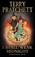 I Shall Wear Midnight (Discworld Novel 38) (Discworld Novels)