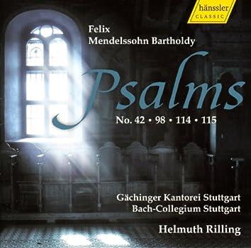 Mendelssohn, Felix: Psalms 42, 98, 114, 115