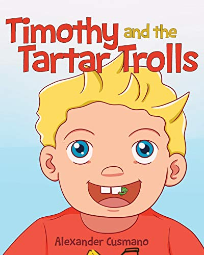 Timothy and the Tartar Trolls