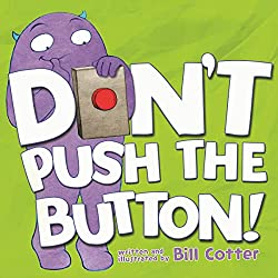 Don't Push the Button, Best Books for Toddlers