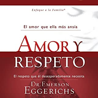 Amor y Respeto [Love and Respect] audiobook cover art