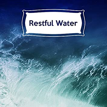 Restful Water – Peaceful Sounds, Calming Melodies, Relaxing Waves, Ocean Dreams, Deep Sleep, Deep Rest