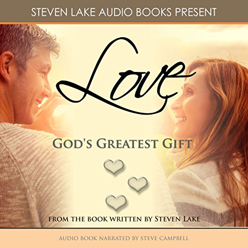Love: God's Greatest Gift audiobook cover art