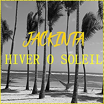 Hiver O Soleil