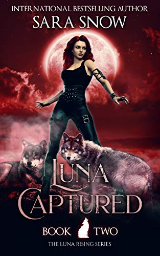 Luna Captured: Book 2 of the Luna Rising Series