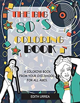 The Big 80's Colouring Book, Paperback (163 pages)